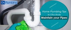 Home Plumbing Tips to Effectively Maintain your Pipes