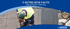 5 Common Myths About Drain Cleaning