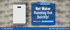 Hot Water Running Out Quickly. Should I Call a Hot Water Plumber